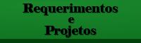 Requerimentos e Projetos